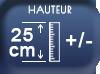 Hauteur 25 cm